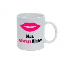 Cana alba personalizata, Mrs. Always Right